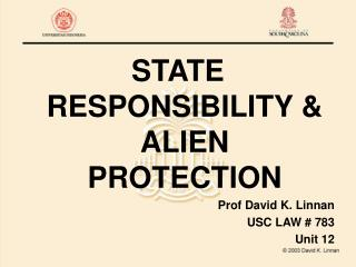 STATE RESPONSIBILITY  ALIEN PROTECTION
