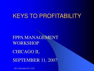 KEYS TO PROFITABILITY