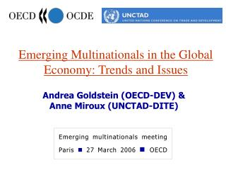 Emerging Multinationals in the Global Economy: Trends and Issues