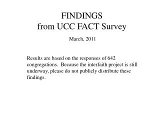 FINDINGS  from UCC FACT Survey