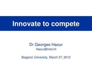 Innovate to compete
