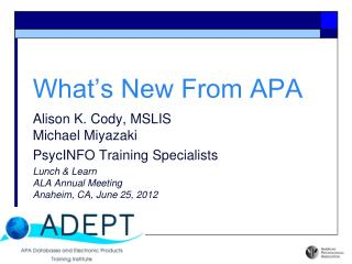What s New From APA