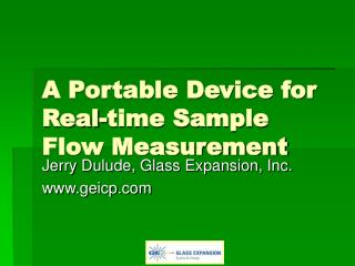 A Portable Device for Real-time Sample Flow Measurement