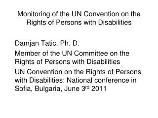 Monitoring of the UN Convention on the Rights of Persons with Disabilities