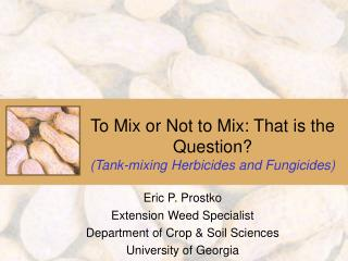 To Mix or Not to Mix: That is the Question Tank-mixing Herbicides and Fungicides