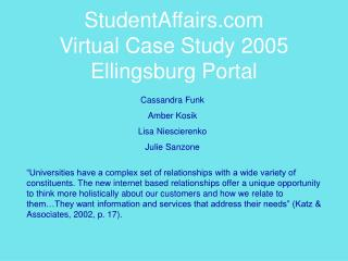 StudentAffairs Virtual Case Study 2005 Ellingsburg Portal