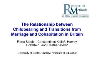 The Relationship between Childbearing and Transitions from Marriage and Cohabitation in Britain