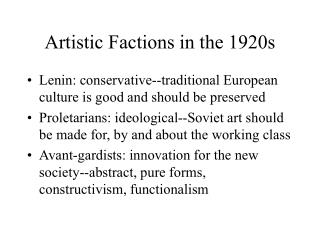 Artistic Factions in the 1920s
