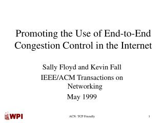 Promoting the Use of End-to-End Congestion Control in the Internet