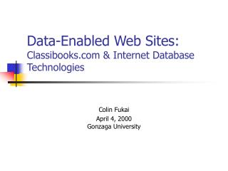 Data-Enabled Web Sites: Classibooks  Internet Database Technologies