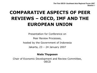 COMPARATIVE ASPECTS OF PEER REVIEWS   OECD, IMF AND THE EUROPEAN UNION