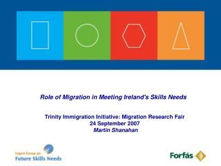 Role of Migration in Meeting Irelands Skills Needs