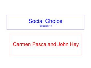 Social Choice  Session 17
