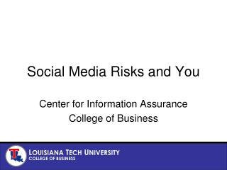 Social Media Risks and You