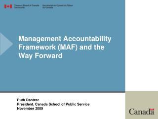 Management Accountability Framework MAF and the Way Forward
