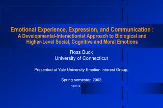 Emotional Experience, Expression, and Communication : A Developmental-Interactionist Approach to Biological and  Higher-