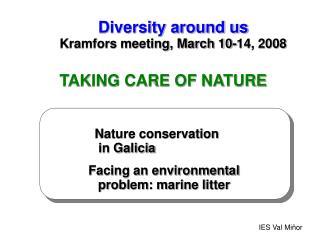 Diversity around us Kramfors meeting, March 10-14, 2008