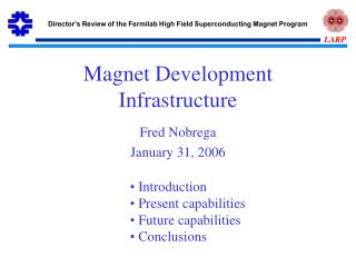 Magnet Development Infrastructure
