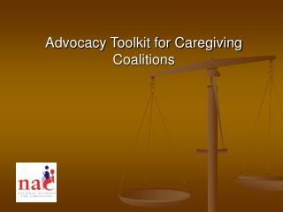 Advocacy Toolkit for Caregiving Coalitions