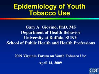Epidemiology of Youth Tobacco Use