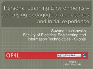 Personal Learning Environments   underlying pedagogical approaches and initial experience
