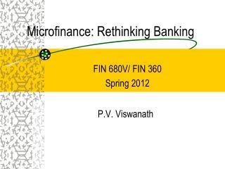 Microfinance: Rethinking Banking