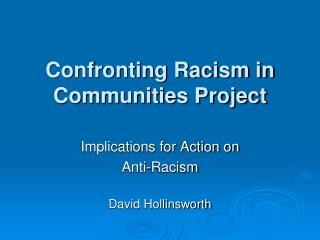 Confronting Racism in Communities Project