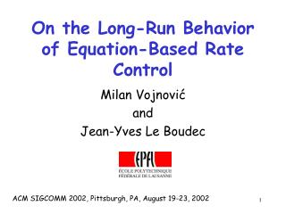 On the Long-Run Behavior of Equation-Based Rate Control