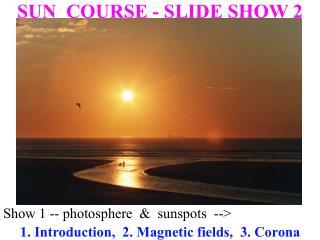 Show 1 -- photosphere    sunspots