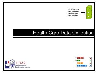Health Care Data Collection
