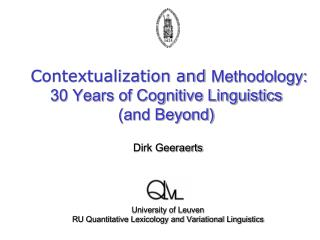 Contextualization and Methodology: 30 Years of Cognitive Linguistics and Beyond