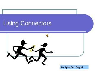 Using Connectors