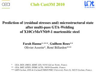 Prediction of residual stresses and microstructural state  after multi-pass GTA-Welding of X10CrMoVNb9-1 martensitic ste