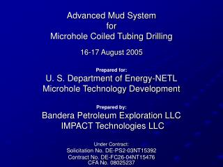 Advanced Mud System  for  Microhole Coiled Tubing Drilling