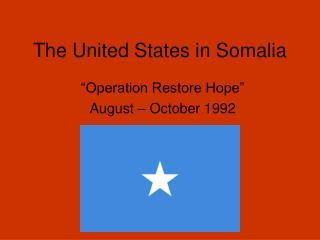 The United States in Somalia