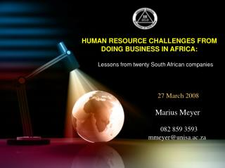 HUMAN RESOURCE CHALLENGES FROM DOING BUSINESS IN AFRICA:           Lessons from twenty South African companies