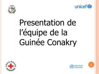 Presentation de l  quipe de la Guin e Conakry