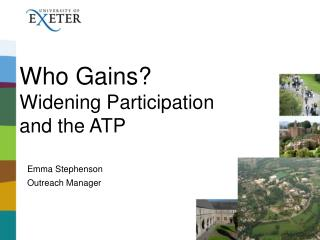 Who Gains Widening Participation and the ATP