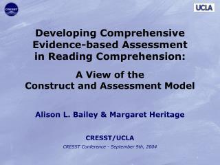 Developing Comprehensive Evidence-based Assessment in Reading Comprehension: