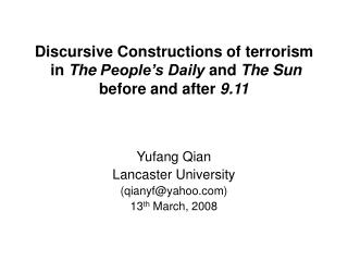Discursive Constructions of terrorism  in The People s Daily and The Sun  before and after 9.11
