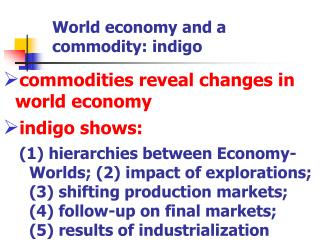 World economy and a commodity: indigo