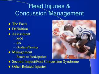Head Injuries   Concussion Management