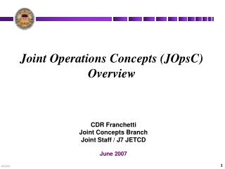 Joint Operations Concepts JOpsC Overview