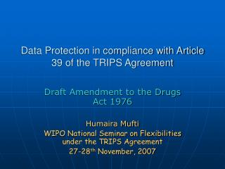 Data Protection in compliance with Article 39 of the TRIPS Agreement