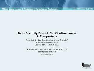 Data Security Breach Notification Laws:   A Comparison