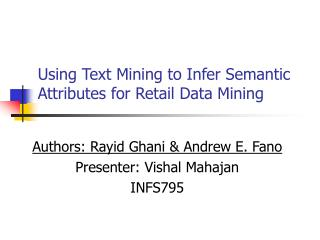 Using Text Mining to Infer Semantic Attributes for Retail Data Mining