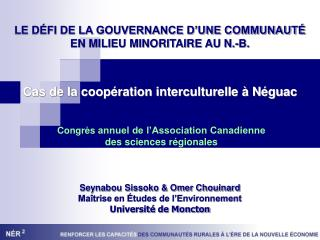 LE D FI DE LA GOUVERNANCE D UNE COMMUNAUT   EN MILIEU MINORITAIRE AU N.-B.
