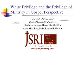 White Privilege and the Privilege of Ministry in Gospel Perspective