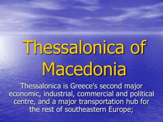 Thessalonica of Macedonia