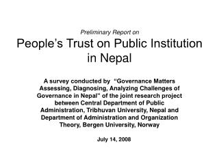 Preliminary Report on People s Trust on Public Institution in Nepal